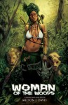 Woman of the Woods - Milton J. Davis, Stinston Janine, Conley Chase