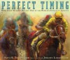 Perfect Timing: How Isaac Murphy Became one of the World's Greatest Jockeys - Patsi B. Trollinger, Jerome Lagarrigue