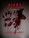 DIARY OF A GENRE ADDICT - VOLUME ONE - Andrew Hawnt
