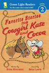 Favorite Stories from Cowgirl Kate and Cocoa - Erica Silverman, Betsy Lewin