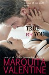True for You - Marquita Valentine