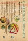 Caledonia Dreamin - Strange Fiction of Scottish Descent - Hal Duncan, Kelso Chris