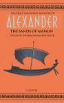 The Sands of Ammon (Aléxandros, #2) - Valerio Massimo Manfredi