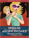 Undead and Unfinished - MaryJanice Davidson, Nancy Wu