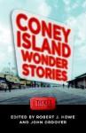 Coney Island Wonder Stories - Robert J. Howe