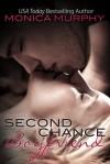 Second Chance Boyfriend (Drew + Fable, #2) - Monica Murphy