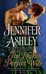 The Duke's Perfect Wife (Highland Pleasures #4) - Jennifer Ashley