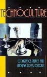 Technoculture (Studies in Classical Philology) - Constance Penley, Andrew Ross