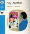 Hey Presto! (Oxford Reading Tree: Stage 3: Wrens Storybooks) - Roderick Hunt, Alex Brychta