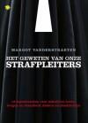 Het Geweten Van Onze Strafpleiters - Margot Vanderstraeten