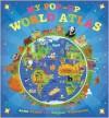 My Pop-up World Atlas - Anita Ganeri, Stephen Waterhouse