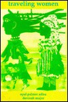 Traveling women - Opal Palmer Adisa, devorah major