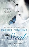 My Soul To Steal (Soul Screamers) - Rachel Vincent