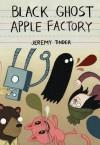 Black Ghost Apple Factory - Jeremy Tinder