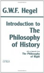 Introduction to the Philosophy of History - Georg Wilhelm Friedrich Hegel, Leo Rauch