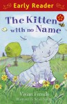 The Kitten with No Name - Vivian French