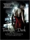Touch the Dark - Karen Chance, Cynthia Holloway