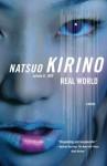 Real World - Natsuo Kirino