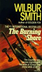 The Burning Shore - Wilbur Smith