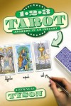 1-2-3 Tarot: Answers in an Instant - Donald Tyson, Andrea Neff