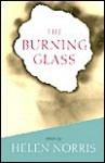 The Burning Glass: Stories - Helen Norris