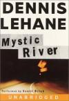 Mystic River (Audio) - Scott Brick, Dennis Lehane