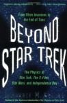 Star Trek and Beyond: When Science Fiction Becomes Science Fact - Lawrence M. Krauss