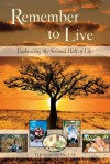 Remember to Live!: Embracing the Second Half of Life - Thomas Ryan