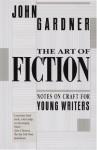 The Art of Fiction - John Gardner