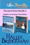 The Jewel Series Bundle 1: Sapphire Ice & Greater Than Rubies - Hallee Bridgeman