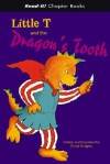 Little T And the Dragon's Tooth (Read-It! Chapter Books) (Read-It! Chapter Books) - Frank Rodgers