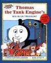 Thomas the Tank Engine's Big Blue Treasury (Thomas the Tank Engines & Friends Series) - Christopher Awdry