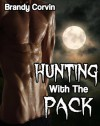 Howling Moon: Hunting with the Pack (MMMMM/m Gay Paranormal Erotica) - Brandy Corvin