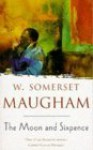 The Moon and Sixpence - W. Somerset Maugham