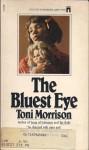 The Bluest Eye - Toni Morrison