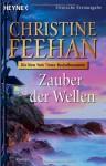 Zauber Der Wellen - Christine Feehan