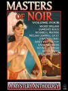Masters of Noir Volume Four - Mickey Spillane, Lawrence Block, Richard S. Prather, William Campbell Gault, Jonathan Craig, Harry Whittington, David Alexander, Richard Wormser, Art Crockett, Stuart Friedman