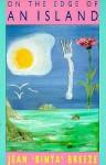 On the Edge of an Island - Jean 'Binta' Breeze