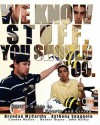 We Know Stuff. You Should Too.: Emq's Guide to Sports and Living - Anthony A. Spagnolo, Brendan McCarthy, Connor Mellen, Hunter Thayer, John Kelley, Vincent Spagnolo
