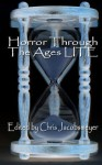 Horror Through the Ages LITE - Christopher Jacobsmeyer