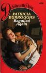 Beguiled Again - Patricia Burroughs