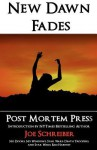 New Dawn Fades - Post Mortem Press, Brent Abell, Rose Blackthorn