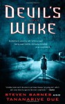 Devil's Wake - Steven Barnes, Tananarive Due