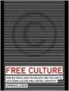 Free Culture: The Nature and Future of Creativity - Lawrence Lessig