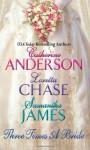 Three Times a Bride - Catherine Anderson, Loretta Chase, Samantha James