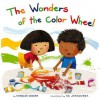 The Wonders of the Color Wheel - Charles Ghigna