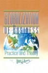Globalization of Business: Practice and Theory - Abbas J. Ali, Erdener Kaynak