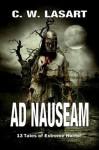 Ad Nauseam - C. W. LaSart