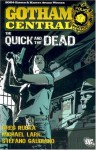 Gotham Central, Vol. 4: The Quick and the Dead - Greg Rucka, Michael Lark, Stefano Gaudiano