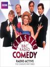 Radio Active: The Complete First Series - Angus Deayton, Richard Curtis, Geoffrey Perkins